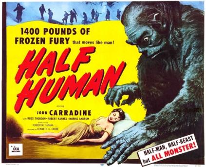 '1400 Pounds of Frozen Fury' - 'Half Human' - film poster art, 1958.  (Source: monstercrazy)