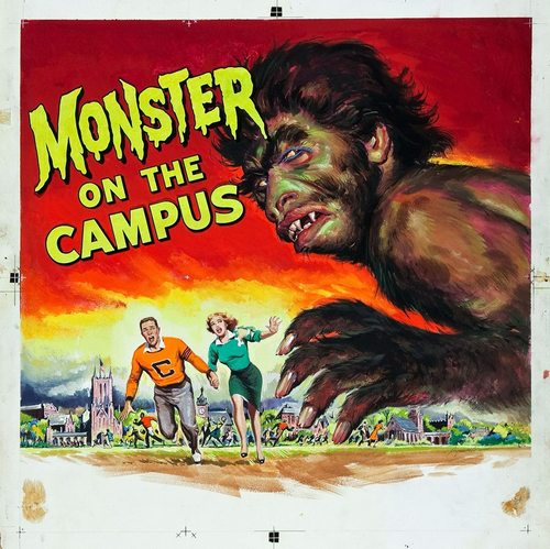 'Monster on the Campus' - 1958 film poster, artwork by Reynold Brown.