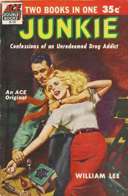 William S. Burroughs' Junky, 1953.